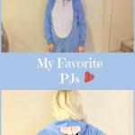 My favorite PJs #myfavoritepjs