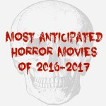 Horror movies coming out in late 2016 and 2017
