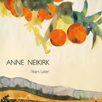 Silvie Jensen: Anne Neikirk: Years Later