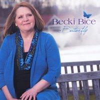 Becki Bice: Butterfly
