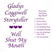 Gladys Coggswell: Well Shut My Mouth