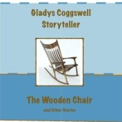 Gladys Coggswell: The Wooden Chair (And Other Stories)