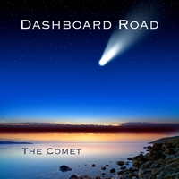 Dashboard Road: The Comet