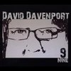 David Davenport: Nine