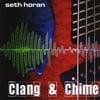Seth Horan: Clang & Chime