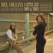 Mel Collins: A Little Jazz Now & Then