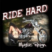Mystic Reign: Ride Hard