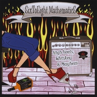 Six to Eight Mathematics: High Heels, Whiskey & Mayhem