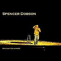 Spencer Dobson: Bits I Don