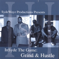 SydeWayz Productions: Volume 3: Grind & Hustle