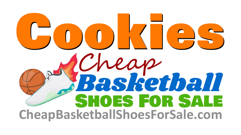 Cookies Policy CheapBasketballShoesForSale.com