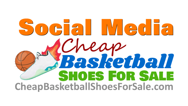 Social Media Policy CheapBasketballShoesForSale.com