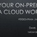 Using Your On-prem Data in a Cloud World Nashville 2018