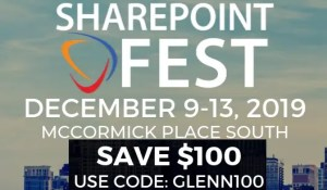 SharePoint Fest Chicago 2019 - save $100 with code GLENN100