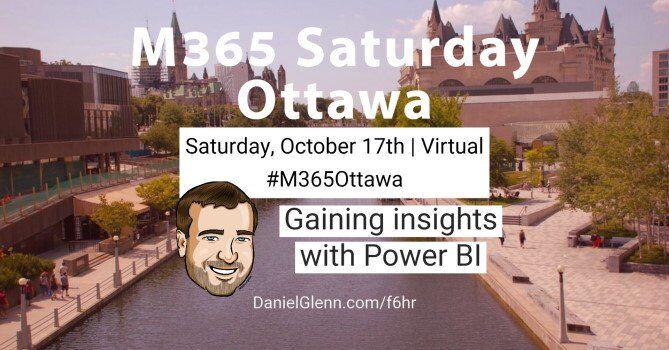 M365 Ottawa 2020 #M365Ottawa