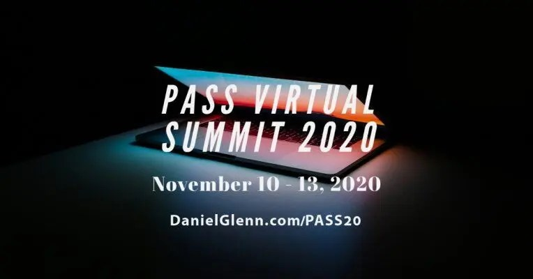 PASS Virtual Summit 2020 #PASSSummit