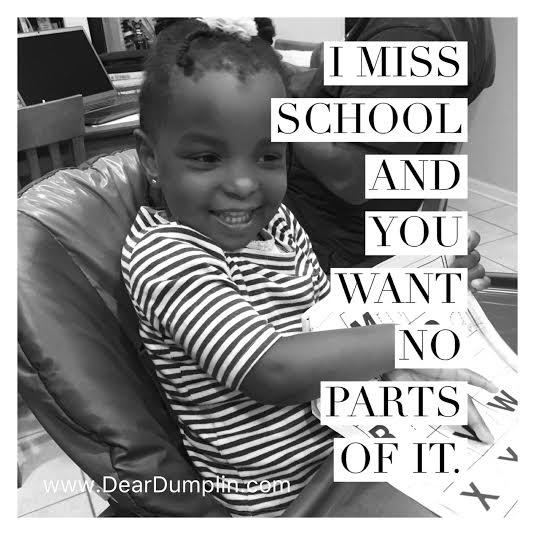 I Miss School You Want No Parts