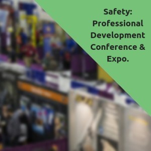 Safety 2019 Professional Development Conference & Exposition @ Ernest N. Morial New Orleans Convention Center