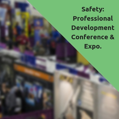Safety 2019 Professional Development Conference & Exposition - EHS