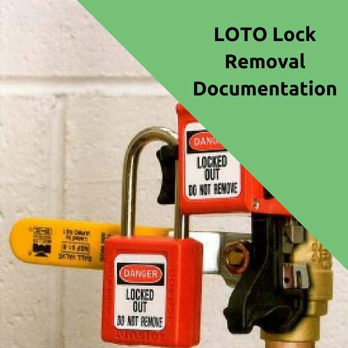 LOTO Lock Removal Documentation