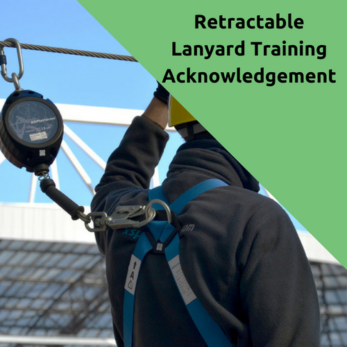 Retractable Lanyard Training Acknowledgement