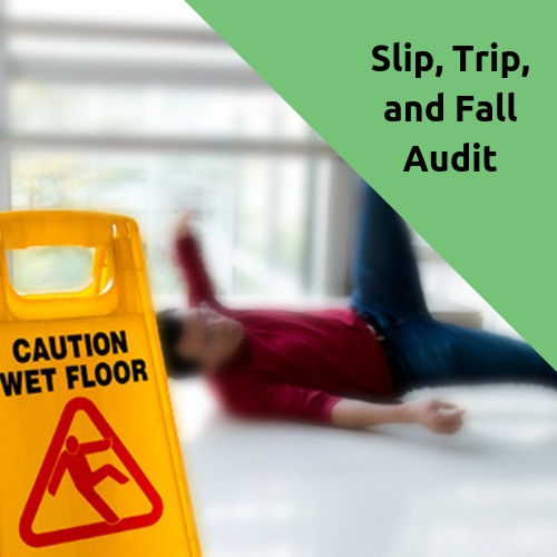 Slip, Trip, and Fall Audit