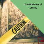 The Business of Safety