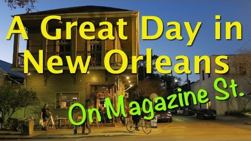 A Great Day in New Orleans, on Magazine Street!