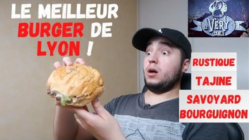 Le MEILLEUR BURGER de LYON ! - Le VERY TABLE LYON 8