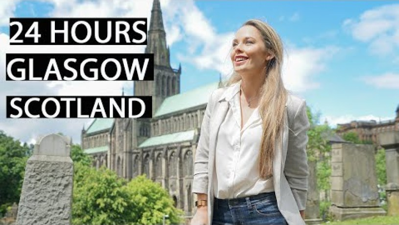 HOW TO SPEND: 24 Hours in GLASGOW SCOTLAND | Free Travel Guide