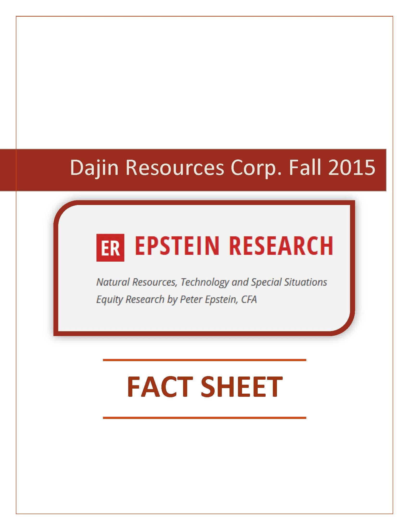 Dajin Resources' Fall 2015 Fact Sheet