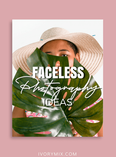 13 Faceless Instagram Photography Ideas (perfect for kids too)