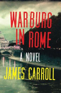 James Carroll: Warburg in Rome