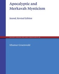 Apocalyptic and Merkavah Mysticism by Ithamar Gruenwald