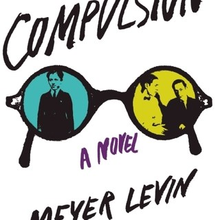 Compulsion by Meyer Levin