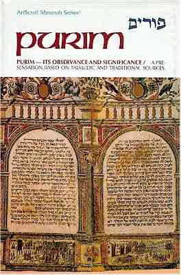 Purim Its Observance and Significance by Avie Gold