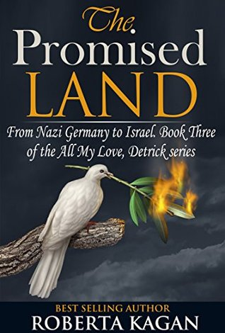 The Promised Land by Roberta Kagan