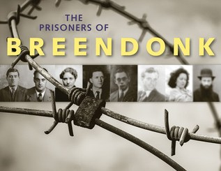 The Prisoners of Breendonk: Personal Histories from a World War II Concentration Camp by James M. Deem