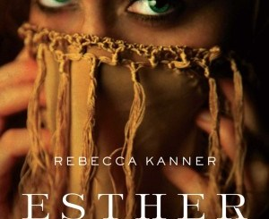 Esther by Rebecca Kanner