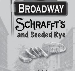 Broadway, Schrafft's and Seeded Rye: Growing Up Slightly Jewish on the Upper West Side by Lyla Blake Ward
