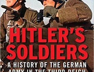 Hitler's Soldiers: The German Army in the Third Reich by Ben H. Shepherd