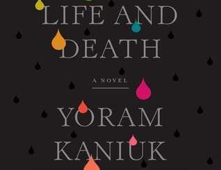 Between Life and Death by Yoram Kaniuk