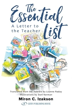 The Essential List: A Letter to the Teacher by Miron C. Izakson