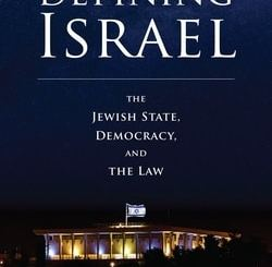 Defining Israel: The Jewish State, Democracy, and the Law by Simon Rabinovitch