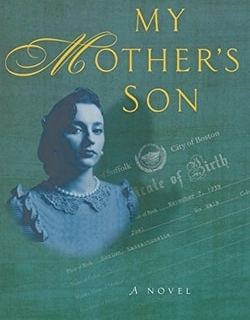 My Mother's Son by David Hirshberg