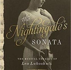 The Nightingale's Sonata: The Musical Odyssey of Lea Luboshutz by Thomas Wolf