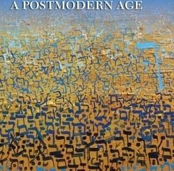 Jewish Theology for a Postmodern Age by Miriam Feldmann Kaye