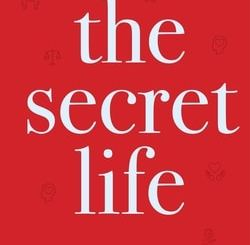 The Secret Life: A Book of Wisdom from the Great Teacher by Jeffrey Katz
