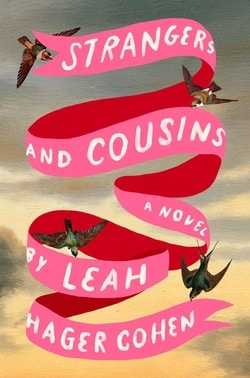 Strangers and Cousins by Leah Hager Cohen