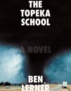 The Topeka School by Ben Lerner
